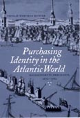 Purchasing Identity in the Atlantic World